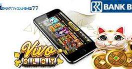 Agen Vivoslot Gaming Deposit 24jam Bank Bri